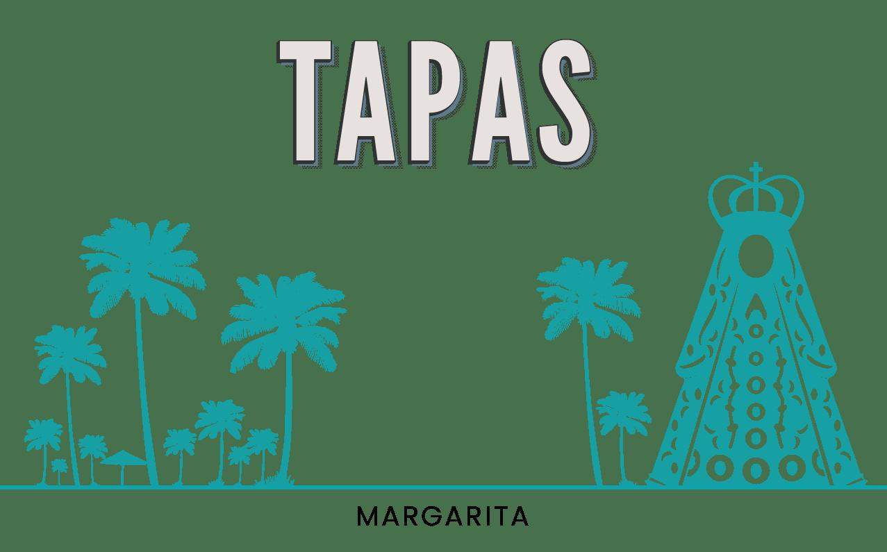 MARGARITA - TAPAS FINALES