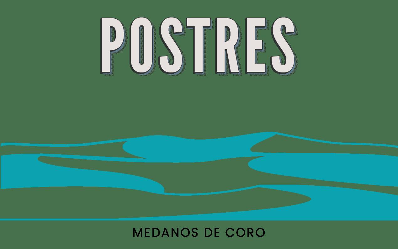MEDANOS DE CORO - POSTRES FINALES
